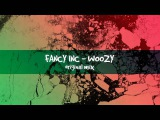 Fancy Inc - Wozzy (original mix)