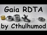 Gaia RDTA by Cthulhumod  Качество на каждый день