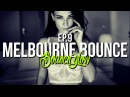 MELBOURNE BOUNCE MIX by BouncN´Glow Ep.9 Dirty Electro House Best of 2017
