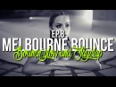 MELBOURNE BOUNCE MIX by BouncN´Glow Jayclap Ep.8 Dirty Electro House Best of 2017