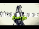 MELBOURNE BOUNCE MIX by BouncN´Glow Ep.7 Meltrance Dirty Electro House Best of 2017