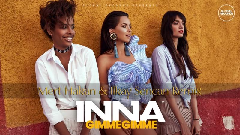 INNA_-_Gimme_Gimme_-_Mert_Hakan_