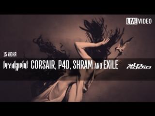 Corsair, P4D, Shram and Exile - Live @ Breakpoint (15.06.2017)