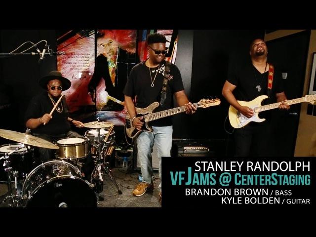 VfJams 3 with Stanley Randolph, Brandon Brown Kyle Bolden
