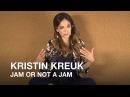Actress Kristin Kreuk plays Jam or Not a Jam!