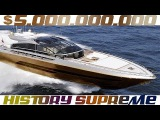 History Supreme - 5 Billion Dollars Yacht | The Most Expensive Yachts Ever Built in The World