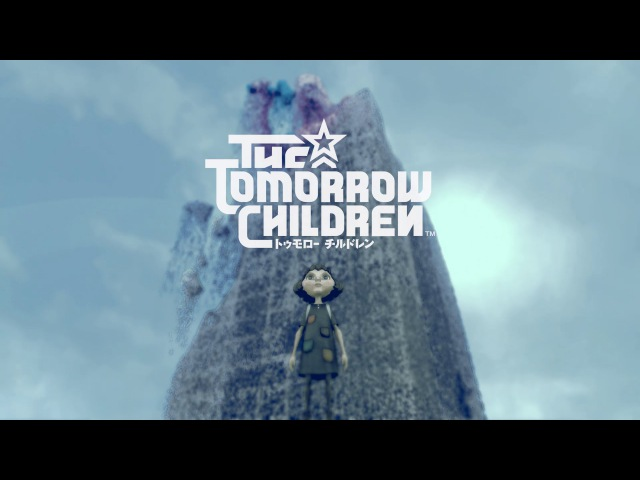 『The Tomorrow Children(トゥモロー チルドレン)』 ローンチトレーラー