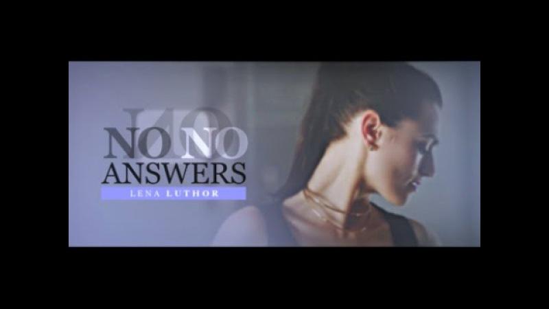 No Answers [Lena Luthor]