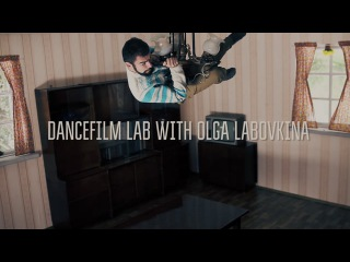 A DIFFERENT ANGLE - DANCEFILM LAB WITH OLGA LABOVKINA