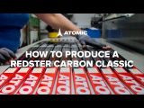 HOW TO PRODUCE A REDSTER CARBON CLASSIC