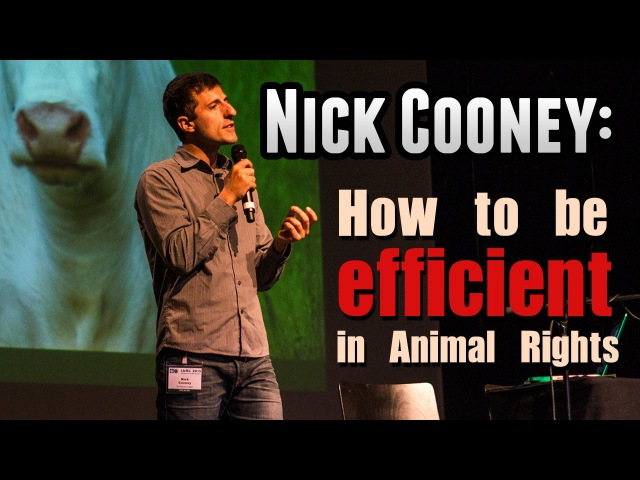 The science of animal advocacy Nick Cooney at IARC 2013 Luxembourg