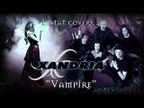 Xandria - Vampire (Cover by Lestat)