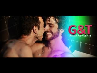 G&T webserie 2x09 - Party  Glances