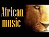 Relaxing AFRICAN Music Sounds of Africa - INSTRUMENTAL Music for Relaxing Studying &amp Ambience