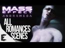 Mass Effect Andromeda | All Sex/Romances Scenes (Peebee, Cora, Liam, Gil, Suvi, Vetra)