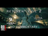 Resident Evil 2  Fan REMAKE  R.P.D. Main Hall  Unreal Engine 4  ULTRA Settings   NO COMMENTARY