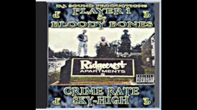 Player1 Bloody Bones 1994 Crimerate skyhigh (full album)