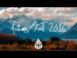 IndieIndie-Folk Compilation - AutumnFall 2016 (1-Hour Playlist)