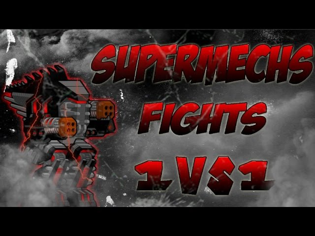 [SuperMechs] Random Fights 1 vs 1 with Rutatoka