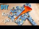 Jak uszyć kurtkę DIY z podszewką How to sew a simple jacket