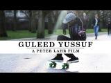 2014 Original GULEED YUSSUF (A Peter Lahr Film)