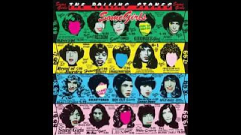 Rolling Stones 1978 Some Girls 1999 Remastered full album