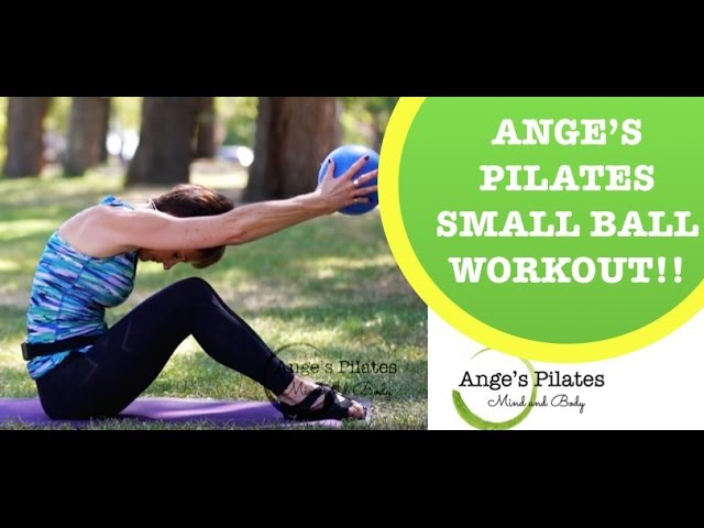 Ange's Pilates Small Ball Workout