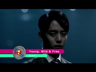 B.A.P - Young, Wild  Free [K-Pop Hot Clip]