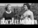 Don't Let Me Down - The Chainsmokers ft. Daya (Cover by Alexander Stewart and Serena Rutledge)