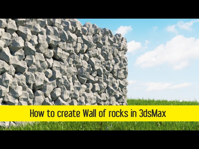How to create Wall of rocks in 3dsMax