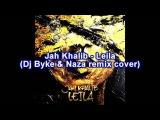 Jah Khalib - Leila (Dj Byke &amp Naza remix cover)