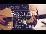 Jesse McCartney - Beautiful Soul - Guitar Lesson ( Chords and Strumming)