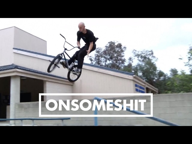 BMX - ETHAN CORRIERE - ONSOMESHIT 2017
