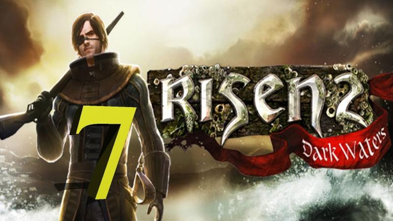 Прохождение Risen 2: Dark Waters -