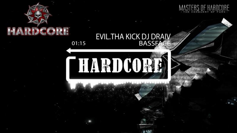Evil.Tha Kick Dj Draiv- Bassface (Army Of HardCore New 2017)