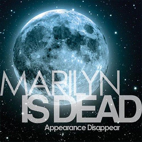 Marilyn Is Dead - Appearance Disappear (2009)