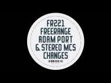 Adam Port &amp Stereo MC's - Changes (Adam Port Remix)