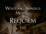 Вольфганг Амадей Моцарт - Requiem Lacrimosa