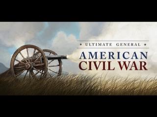 Ultimate General: Civil War трейлер, геймплей (стратегия, гражданская война в США, 2017)