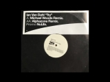 Ian Van Dahl - Try (Alphazone Remix) (2002).mp4
