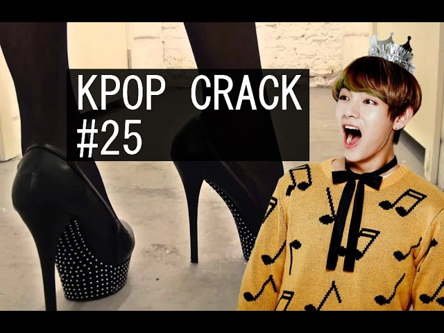Kpop Crack 25 [BTS | B.A.P | MAMAMOO | AND MORE]