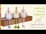 Paso a paso gallina de pascua tejida a crochet amigurumi  English subtitles amgurumi easter hen