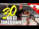 30 No Gi Takedowns