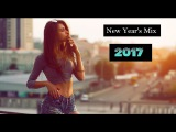 Happy New Year Mix 2017 - Best of Electro &amp House Party Club Dance Music Mix