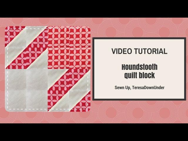 Video tutorial: Houndstooth quilt block