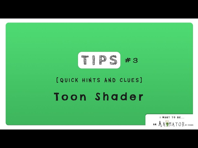 Animation Tips 03 - TOON SHADER