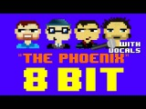 The Phoenix wVocals (8 Bit Remix Cover Version) Tribute to Fall Out Boy - 8 Bit Universe