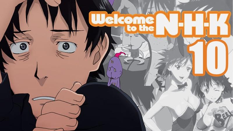 Добро пожаловать в NHK Серия: 10/Welcome to the N.H.K ep.10