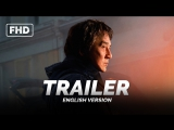 ENG | Трейлер: «Иностранец / The Foreigner» 2017