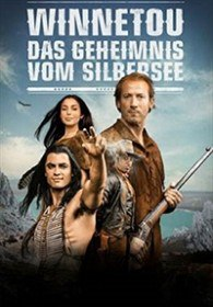 Виннету. Тайны серебрянного озера / Winnetou - Das Geheimnis vom Silbersee (2016)